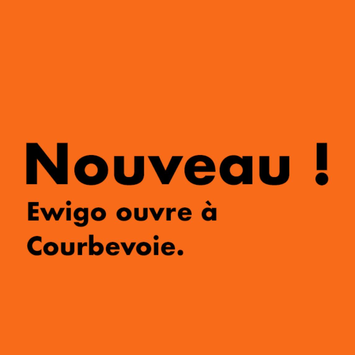 Ewigo installe deux nouvelles agences à Courbevoie et à Antony