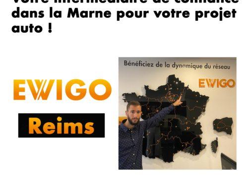 Ewigo Reims, un intermédiaire de confiance pour votre projet auto dans la Marne !